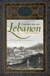 Lebanon: A History, 600-2011 - William W. Harris