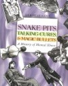Snake Pits, Talking Cures and Magic Bullets - Deborah Kent