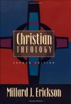 Christian Theology - Millard J. Erickson