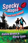 Specky Magee And The Great Footy Contest - Felice Arena, Garry Lyon