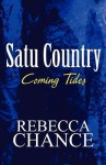 Satu Country: Coming Tides - Rebecca Chance