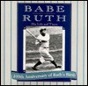 Babe Ruth: His life and times - Paul Adomites