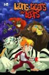 Lions, Tigers & Bears Volume 1 Tp - Mike Bullock