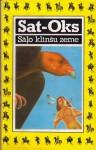 Sāļo klinšu zeme - Sat-Okh (Stanisław Supłatowicz), Anna Ozola-Sakse, Guntars Sietiņš