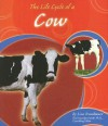 The Life Cycle of a Cow - Lisa Trumbauer