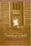 Thursday's Child - Sonya Hartnett