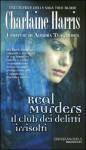 Real Murders: Il club dei delitti irrisolti (I misteri di Aurora Teagarden, #1) - Charlaine Harris