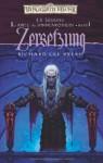 Zersetzung (Der Krieg der Spinnenkönigin, #1) - Richard Lee Byers, Ralph Sander, R.A. Salvatore