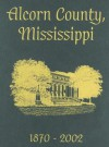 Alcorn Co, Ms - Pictorial - Turner Publishing Company, Turner Publishing Company