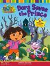 Dora Saves the Prince (Dora the Explorer (Simon & Schuster)) - Alison Inches, Brian McGee