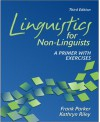 Linguistics for Non-Linguists: A Primer with Exercises - Frank Parker, Kathryn Riley