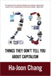 23 Things They Don't Tell You About Capitalism - Ha-Joon Chang
