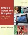Reading Across the Disciplines (with MyReadingLab Pearson eText Student Access Code Card) (5th Edition) - Kathleen T. McWhorter