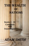 The Wealth of Nations, Books 1-3 - Adam Smith