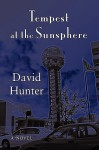Tempest at the Sunsphere - David Hunter