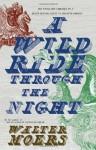 A Wild Ride Through the Night - Walter Moers, John Brownjohn, John Brown