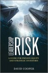Leadership Risk: A Guide for Private Equity and Strategic Investors - David Cooper