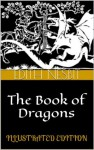 The Book of Dragons (Illustrated Edition) - E. Nesbit