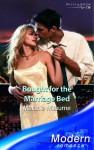 Bought For The Marriage Bed (Modern Romance S.) - Melanie Milburne