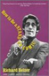How to Be a Stand-Up Comic - Richard Belzer, Larry Charles, Rick Newman