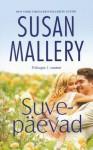 Suvepäevad (Fool's Gold, #7) - Susan Mallery, Raili Puskar