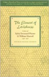 The Element of Lavishness - Sylvia Townsend Warner, William Maxwell