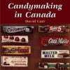 Candymaking in Canada - David Carr