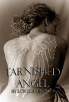 Tarnished Angel - Lorelie Brown