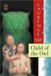 Child of the Owl - Laurence Yep