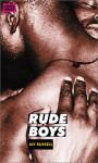 Rude Boys - Jay Russell