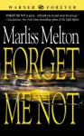 Forget Me Not (Navy SEALs) - Marliss Melton