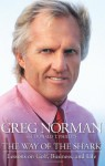 The Way of the Shark: Lessons on Golf, Business, and Life - Greg Norman, Donald T. Phillips