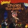 Spooky Storytellers - Nancy Parent