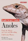 Anoles: Facts & Advice on Care and Breeding (Reptile Keeper's Guides) - Richard Bartlett, Patricia P. Bartlett