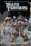 Transformers: Dark of the Moon: Foundation, Volume 1 - John Barber, Andrew Griffith
