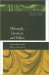Philosophy, Literature, and Politics: Essays Honoring Ellis Sandoz - Charles R. Embry, Barry Cooper, Ellis Sandoz