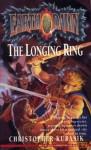 The Longing Ring - Christopher Kubasik, Christopher Hubasik