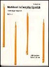 Workbook in Everyday Spanish, Book II, Intermediate/Advanced - Julio I. Angujar, Robert J. Dixson, Julio I. Angujar