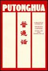 Putonghua: A Practical Course in Spoken Chinese - Mabel Lee, Wu-Ai Zhang, Zhang Wu-Ai