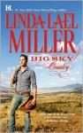 Big Sky Country (Swoon-Worthy Cowboys, #1) - Linda Lael Miller