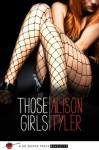 Those Girls: A Go Deeper Press Novelette - Alison Tyler