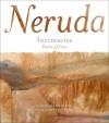Intimacies: Poems of Love - Pablo Neruda, Mary Heebner