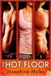 The Hot Floor - Josephine Myles