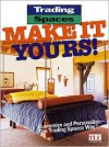 Trading Spaces: Make It Yours! - Brian Kramer