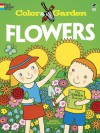 Color & Garden FLOWERS - Monica Wellington