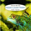 Hidden under Water - Kim Taylor