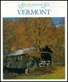 Vermont in Words and Pictures: In Words and Pictures - Dennis Brindell Fradin, Richard Wahl, Len W. Meents