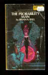 The Probability Man - Brian N. Ball, Unknown