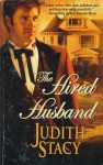 The Hired Husband - Judith Stacy