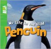 My Life in the Wild: Penguin - Phil Whitfield, Animal Planet